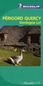 LE GUIDE VERT ; Périgord, Quercy ; Dordogne, Lot (édition 2010) - Couverture - Format classique