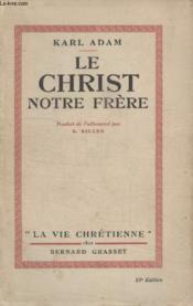 Le Christ Notre Pere. - Couverture - Format classique