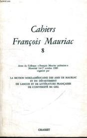 Cahiers Francois Mauriac 8. - Couverture - Format classique