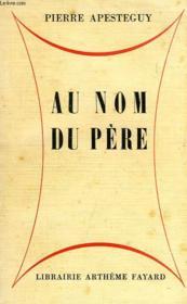 Au Nom Du Pere - Couverture - Format classique