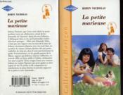 La Petite Marieuse - Man, Wife And Little Wonder - Couverture - Format classique