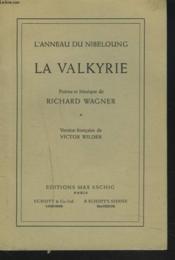 L'Anneau Du Nibeloung. La Valkyrie. - Couverture - Format classique