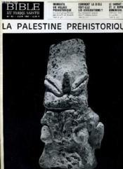 Bible Et Terre Sainte N°93 : La Palestine Prehistorique - Couverture - Format classique