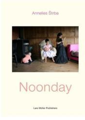 Annelies strba noonday - Couverture - Format classique
