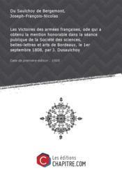 Les Victoires des armées françaises, ode qui a obtenu la mention honorable dans la séance publique de la Société des sciences, belles-lettres et arts de Bordeaux, le 1er septembre 1808, par J. Dusaulchoy [Edition de 1808] - Couverture - Format classique