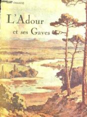 L'Adour Et Ses Gaves - Couverture - Format classique