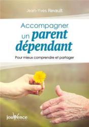 Accompagner son parent dépendant - Couverture - Format classique