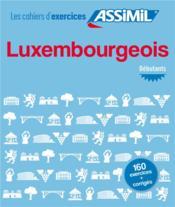 Luxembourgeois ; débutants - Couverture - Format classique