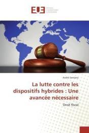 La lutte contre les dispositifs hybrides : une avancee necessaire - droit fiscal - Couverture - Format classique