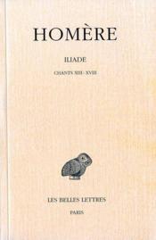 Iliade t.3 ; chants XIII à XVIII - Couverture - Format classique