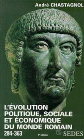 L'Evolution Politique Sociale Et Economique Du Monde Romain De Diocletien A Julien - Couverture - Format classique