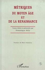 Metriques Du Moyen Age Et De La Renaissance - Intérieur - Format classique