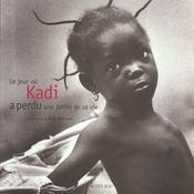 Le jour ou kadi perdit une partie de sa vie - Intérieur - Format classique