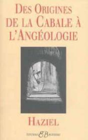 Des origines de la cabale à l'angéologie - Couverture - Format classique