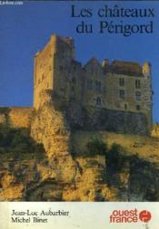 Chateaux du perigor - Couverture - Format classique