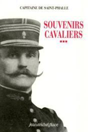 Souvenirs cavaliers, oeuvres completes t.3 - Couverture - Format classique