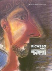Pablo picasso / piero crommelynck, dialogues d'atelier - Couverture - Format classique
