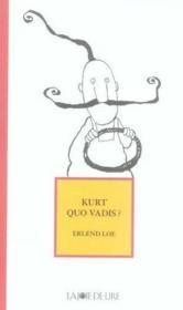Kurt quo vadis ? - Couverture - Format classique