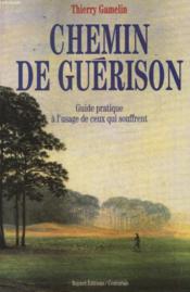 Chemin De Guerison - Couverture - Format classique