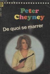 Collection La Poche Noire. N°9 De Quoi Se Marrer - Couverture - Format classique