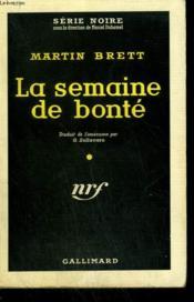 La Semaine De Bonte. ( Cry Wolfram ). Collection : Serie Noire N° 468 - Couverture - Format classique
