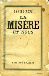 La Misere Et Nous. - Couverture - Format classique