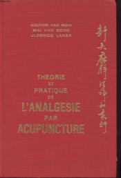 Theorie Et Pratique De L Analgesie Par Acupuncture - Couverture - Format classique