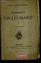 Comment On Les Marie. - Couverture - Format classique