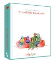 Anesthésie générale - Couverture - Format classique