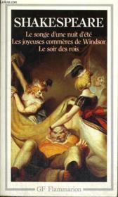 Le songe d'une nuit d'été ; les joyeuses commères de Windsor ; le soir des rois - Couverture - Format classique