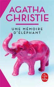 Une mémoire d'éléphant - Couverture - Format classique