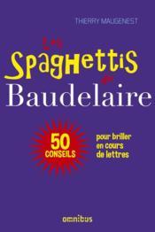 Les spaghettis de Baudelaire - Couverture - Format classique