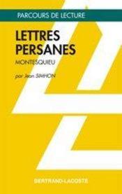 Lettre Persanes - Parcours De Lecture - Intérieur - Format classique