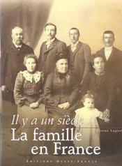 Il y a un siecle la famille en france - Intérieur - Format classique