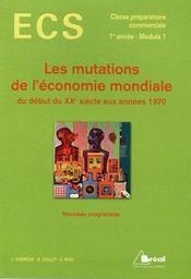 Les mutations de l'économie mondiale du début du XXe siècle aux années 1970 - Intérieur - Format classique