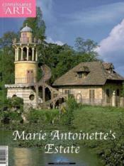 Connaissance Des Arts ; Marie-Antoinette'S Estate - Couverture - Format classique
