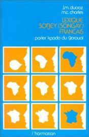 Lexique soney (songay) français ; parler kaado du - Couverture - Format classique