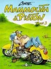 Mammouth et piston - t3 - Intérieur - Format classique