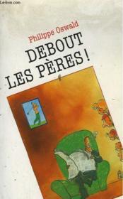 Guide Totus - Debout Les Peres ! - Couverture - Format classique