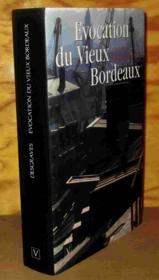 Evocation Du Vieux Bordeaux - Couverture - Format classique