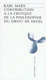 Contribution à la critique de la philosophie du droit de Hegel - Couverture - Format classique