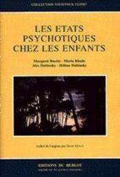 Les etats psychotiques chez les enfants - Intérieur - Format classique