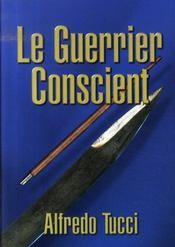 Le guerrier conscient - Intérieur - Format classique