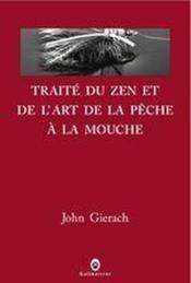 Traité du zen et de l'art de la pêche à la mouche - Couverture - Format classique