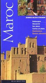 Guides Bleus Evasion ; Maroc - Intérieur - Format classique