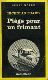 Collection : Serie Noire N° 1781 Piege Pour Un Frimant - Couverture - Format classique