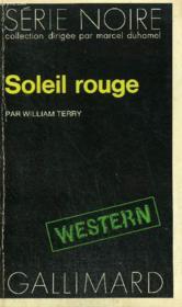 Collection : Serie Noire N° 1579 Soleil Rouge - Couverture - Format classique
