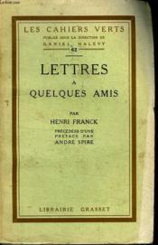 Lettres A Quelques Amis. - Couverture - Format classique