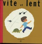 Vite Et Lent - Couverture - Format classique