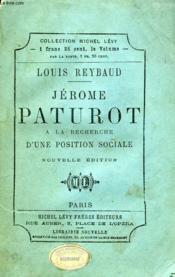 Jerome Paturot, A La Recherche D'Une Position Sociale - Couverture - Format classique